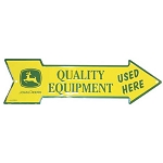 John Deere Quality Equipment Arrow Sign - 06015