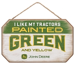 John Deere I Like My Tractors Painted Green and Yellow MDF Sign - LP73721